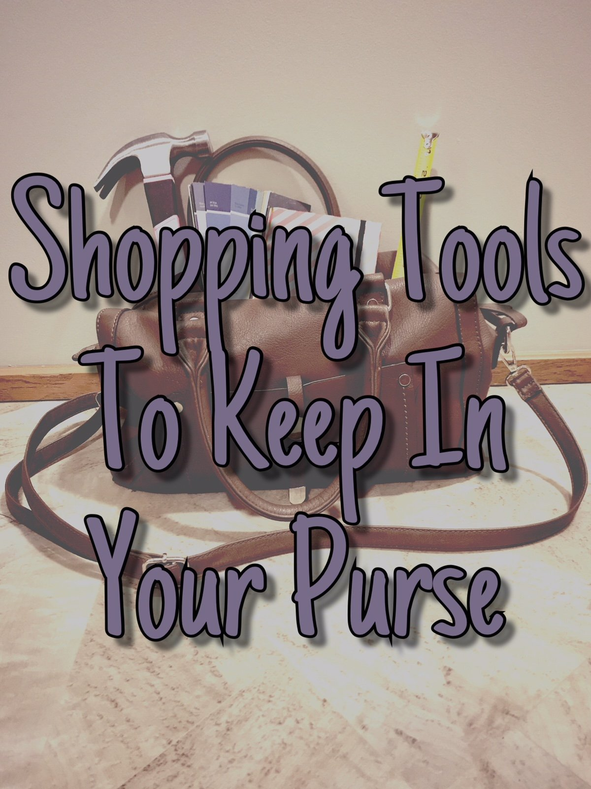 Shopping Tools To Keep In Your Purse