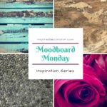 Moodboard Monday Series is designed to inspire your projects with complimentary material boards and vision boards www.inspireddecorator.com