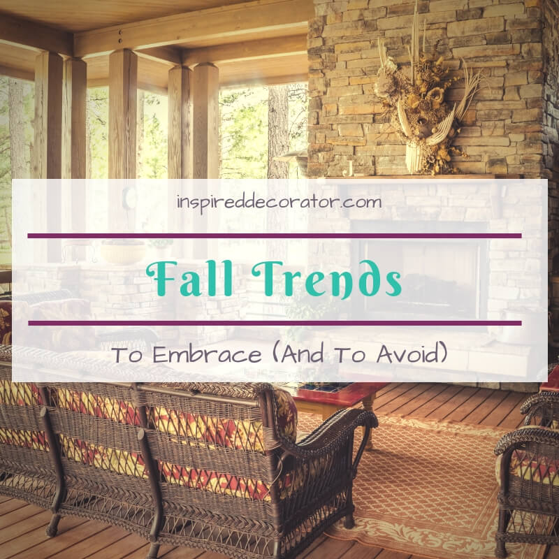 When the air turns crisp, and the pumpkin spice fairy touches everything, how do you decide which fall trends to follow? Here is a home decorating guide to the best fall trends... and the best to avoid. www.inspireddecorator.com