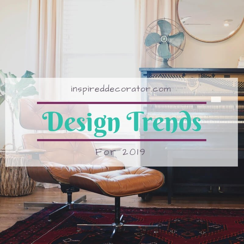 With a new year comes changes, and design trends are always changing. Here is a list of my predictions for Design Trends of 2019. Make a resolution to only choose the ones you truly love and work with your personal design style, instead of chasing what's trendy and wasting your time and money! Let's create a home for you that reflects your personality! www.inspireddecorator.com
