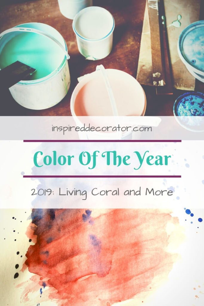 The Color Of The Year 2019 editions have been announced by Pantone, Benjamin Moore, Sherwin Williams, Behr, Dulux and more! Living Coral, Blueprint, Metropolitan, Night Watch and Cavern Clay! I am loving these colours! www.inspireddecorator.com
