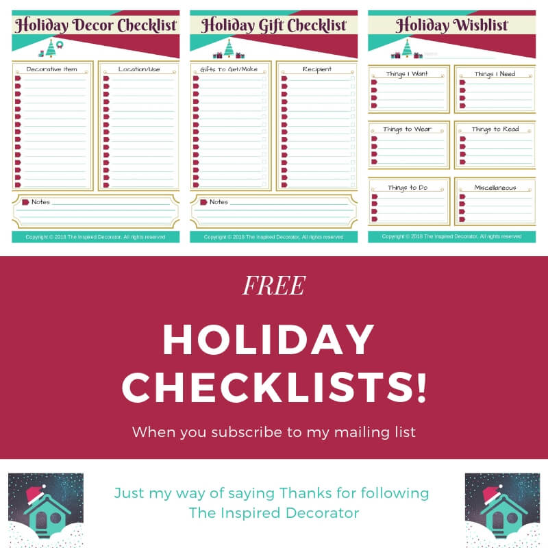 Free Holiday Checklists from The Inspired Decorator when you subscribe to the email list! Just a way for us to say thank you for following along. Happy Holidays! inspireddecorator.com