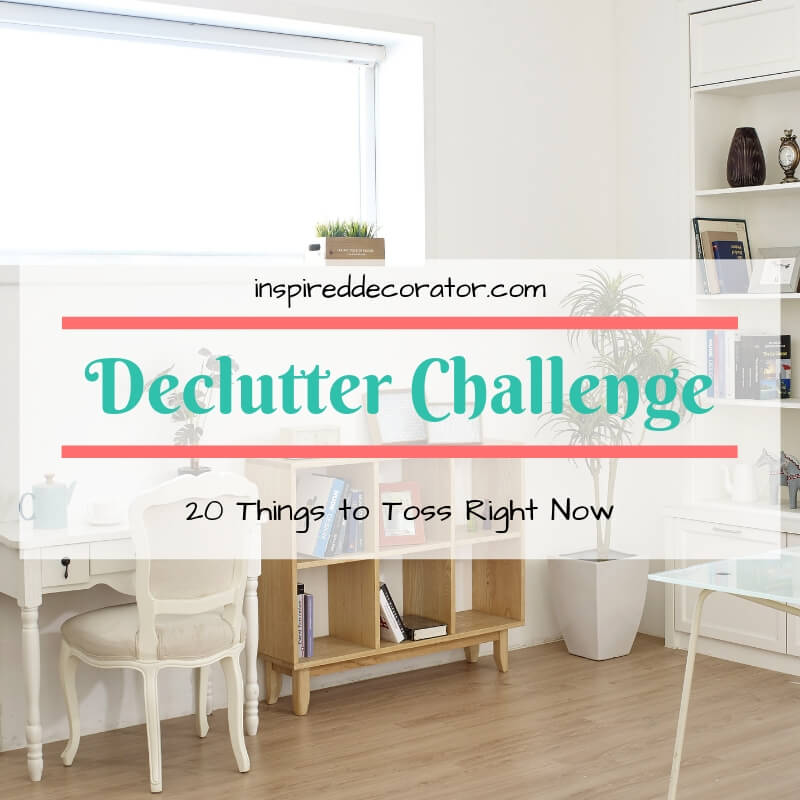Take charge of your home with this declutter challenge! A list of 10 things you can toss right now to get you started on the right track to a cleaner and organized home! www.inspireddecorator.com