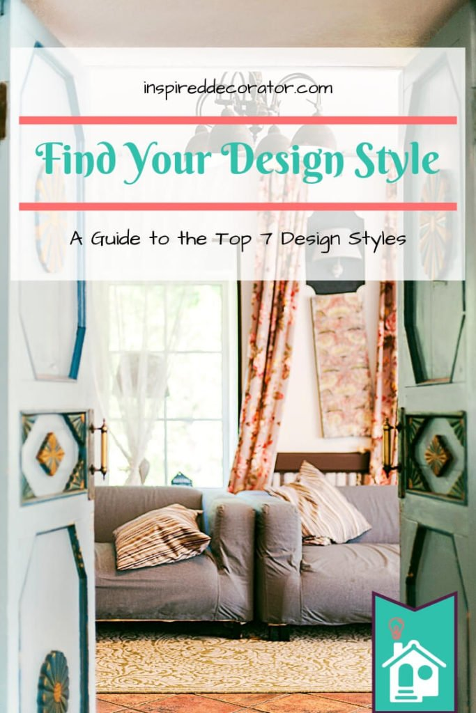 Easily find your home design style using this guide to the top 7 design styles! There are also tips on how to blend more than one style! www.inspireddecorator.com