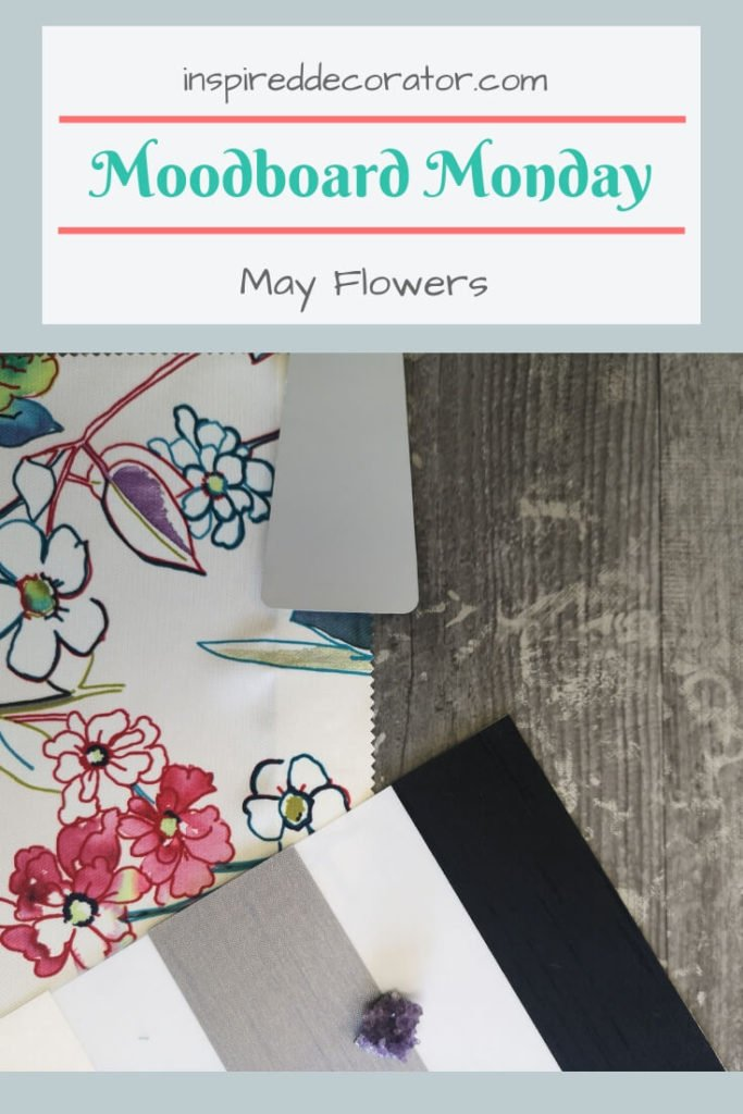"""Moodboard Monday: May Flowers brings a pop of color into an otherwise neutral space. It takes inspiration from the old adage """"April Showers Brings May Flowers""""."""