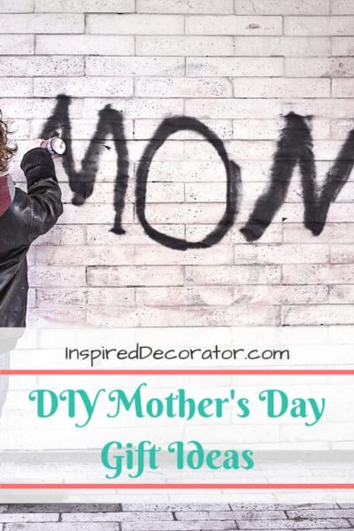 This blog post contains great DIY mother's day gift ideas to make your gift more personal and thoughtful. Take sometime to personalize your gift with one of these easy diy gift ideas.