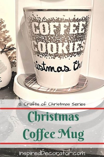 Make your own Christmas Coffee Mug for your holiday hot cocoas! Customize with a witty saying or a fun winter design. Makes a great gift too. Day 5 of the 12 Crafts of Christmas series. -the Inspired Decorator
