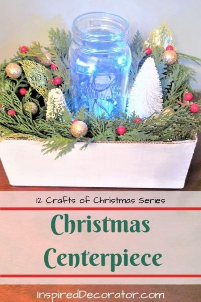Set the mood for Christmas dinner with a beautiful DIY Christmas Centerpiece! Day 12 of the 12 Crafts of Christmas DIY Home Decor series.