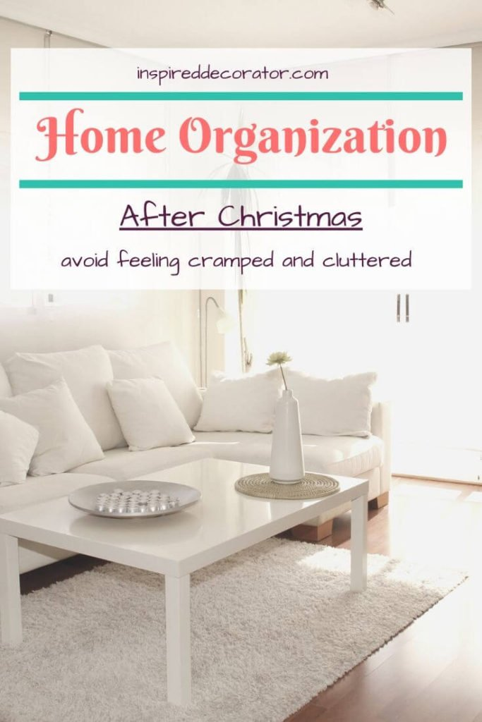 Tips To Organize Your Home After Christmas- Find room in your home for new gifts and toys from Christmas by planning some home organization after Christmas. Here are a few ideas to get you started so you can avoid feeling cluttered after the holidays. -the Inspired Decorator