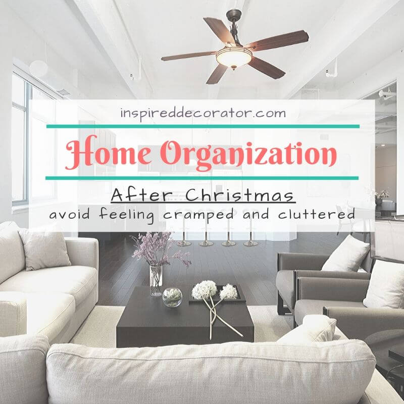 Get your home organized after Christmas. Find room in your home for new gifts and toys from Christmas by planning some home organization after Christmas. Here are a few ideas to get you started so you can avoid feeling cluttered after the holidays. -the Inspired Decorator
