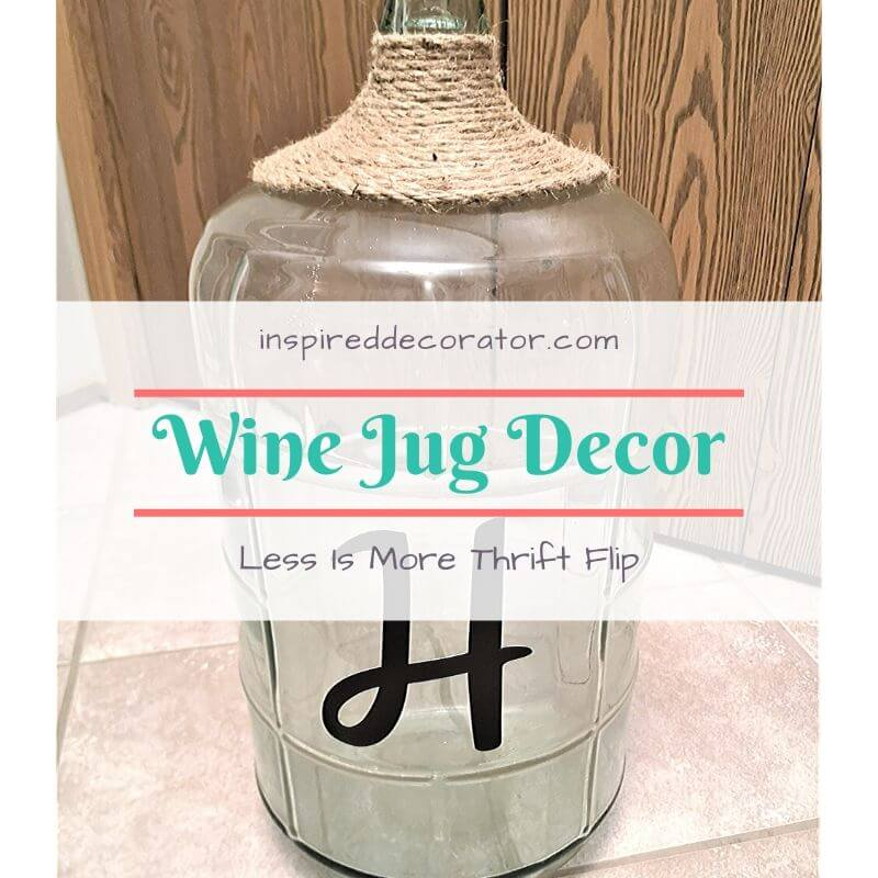 Add a diy touch to a thrifted wine jug and flip it into a home decor piece fit for any rustic-style home. Part of the new Less Is More Thrifty Thursday series- the Inspired Decorator