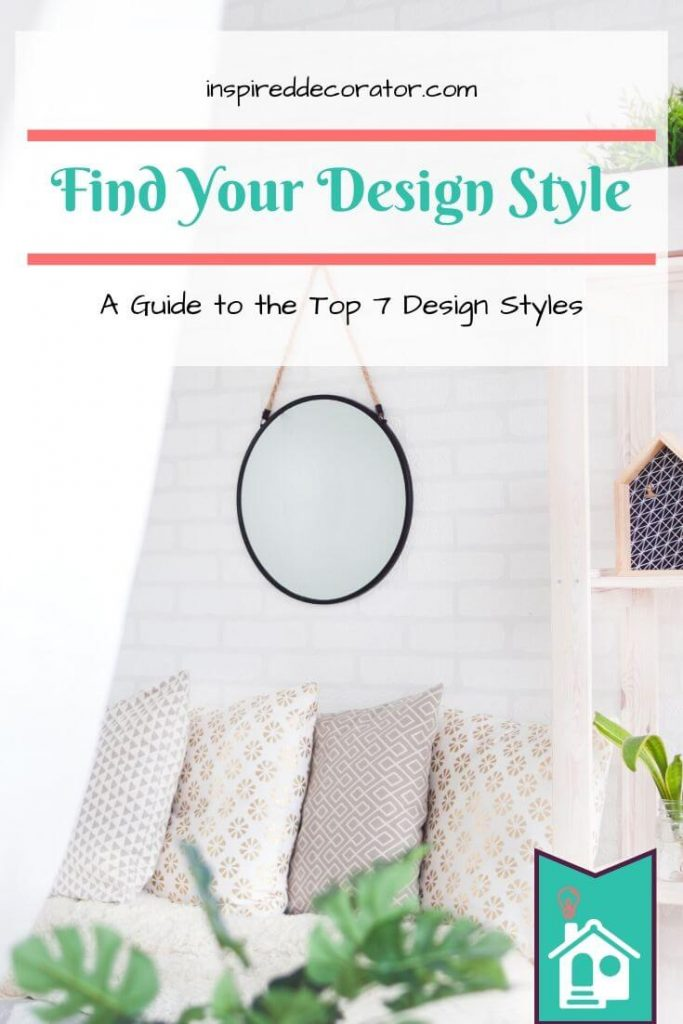 Find Your Personal Design Style mix using this guide to the top design styles.