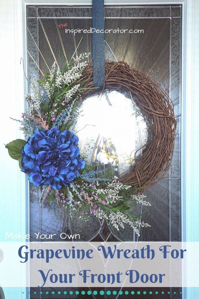 A Grapevine Wreath For The Front Door The Inspired Decorator