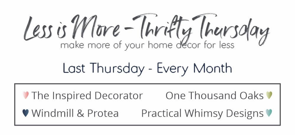 Less Is More Thrifty Thursday series. Make More of your home decor for less with inspiration from 6 home design bloggers.