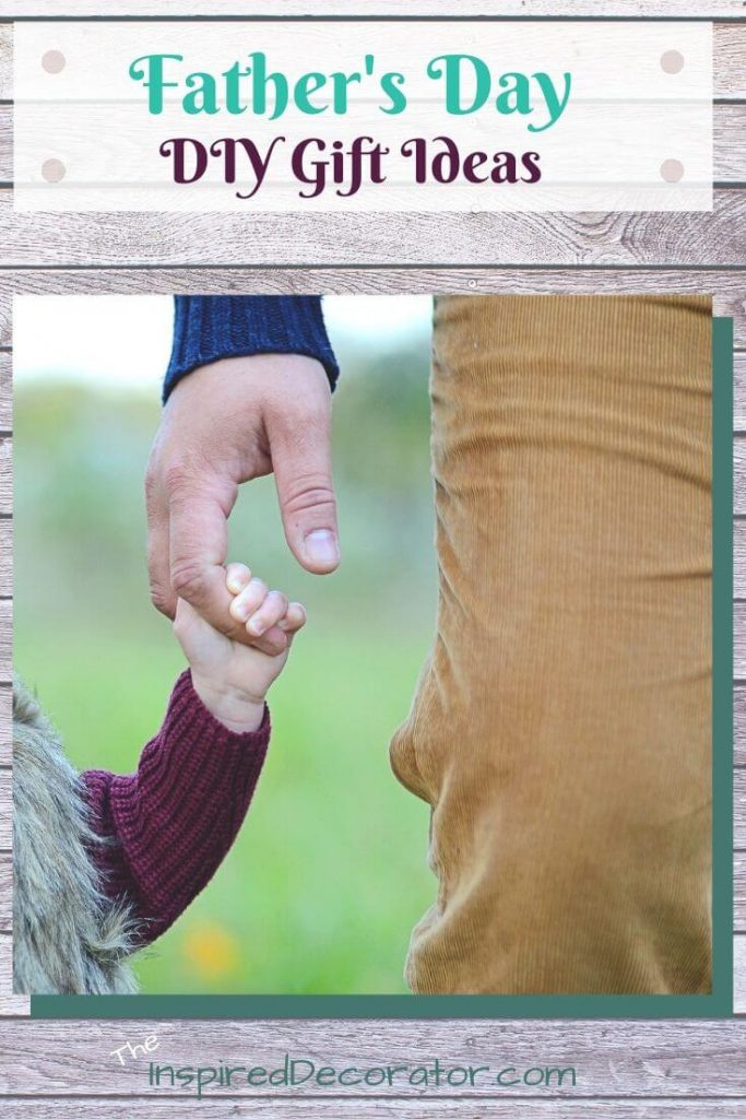 A Father and child holding hands- Father's Day DIY Gift Ideas