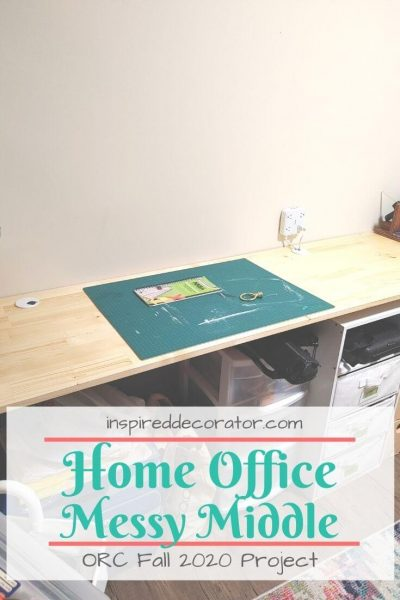 The messy middle of a home office organization means it gets worse before it gets better.