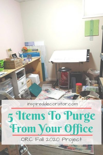 5 Items that you can purge from your home office to create more space and room to be creative!