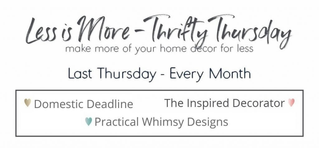 Less Is More Thrifty Thursday DIY Series
