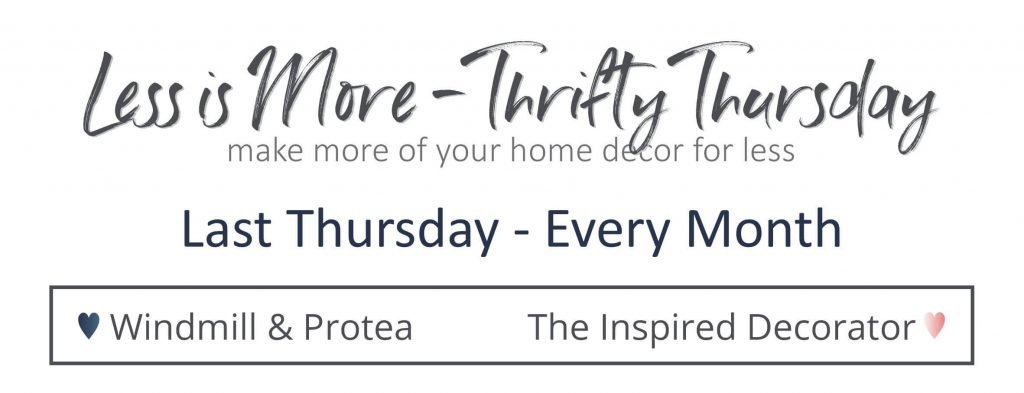 Less Is More-Thrifty Thursday series. These projects are created to give you inspiration for budget-friendly, thrifted, and repurposed home decor that looks beautiful.